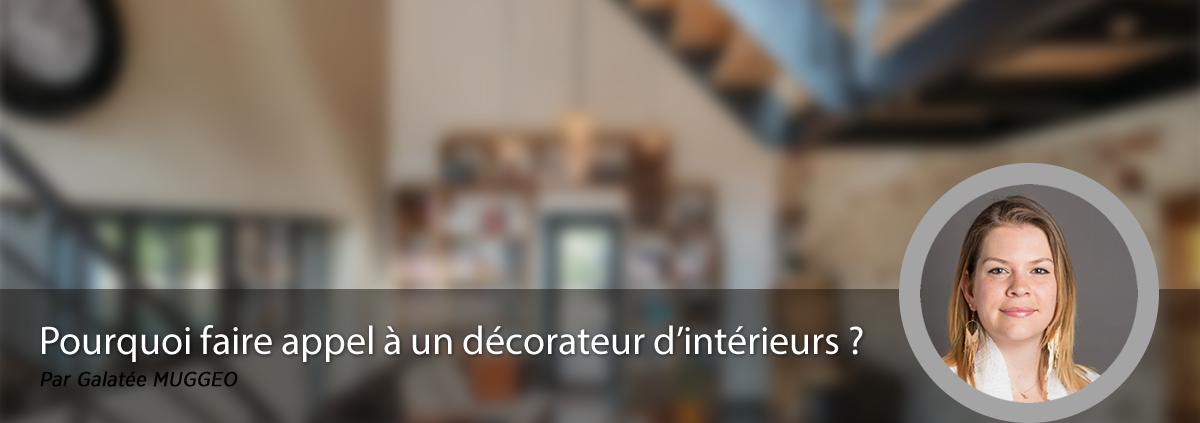 Pourquoi faire appel à un décorateur d'intérieurs ?